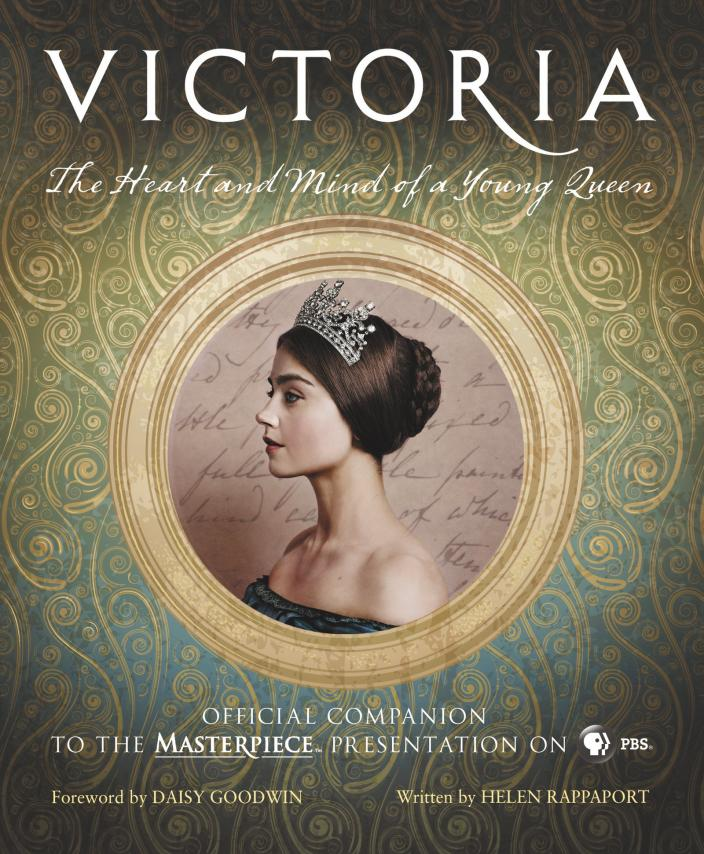 "The cover of ""Victoria: The Heart and Mind of a Young Queen, Official Companion to the Masterpiece Presentation"" (Photo: Harper Design)"