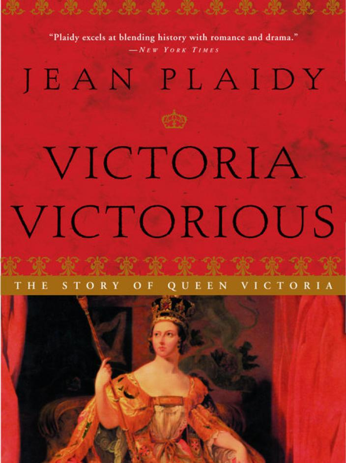 "The cover of ""Victoria Victorious"" by Jean Plaidy (Photo:  Broadway Books)"