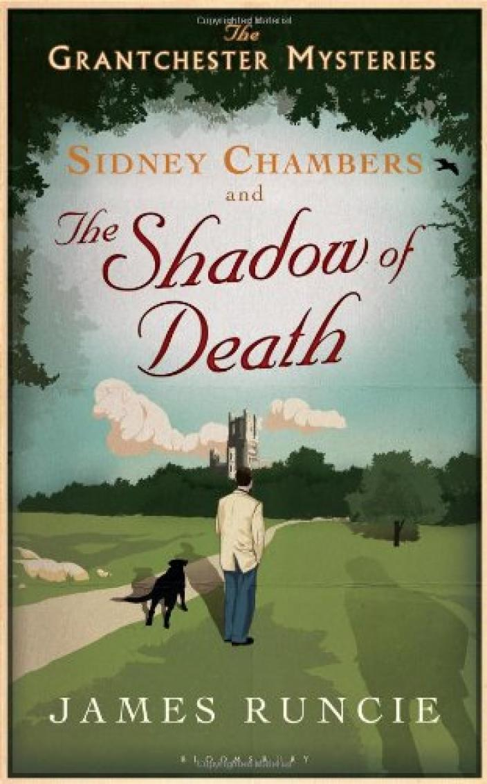 Book cover of Sidney Chamber and the Shadow of Death, by James Runcie courtesy of Bloomsbury UK ©2012